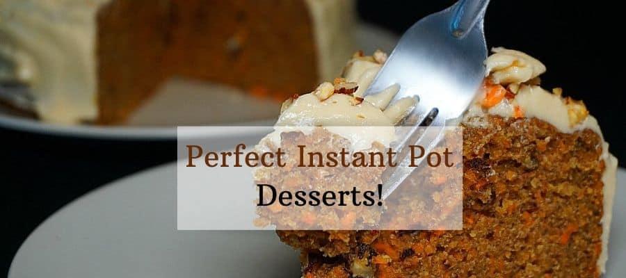 Instant Pot Cake Dessert Recipes