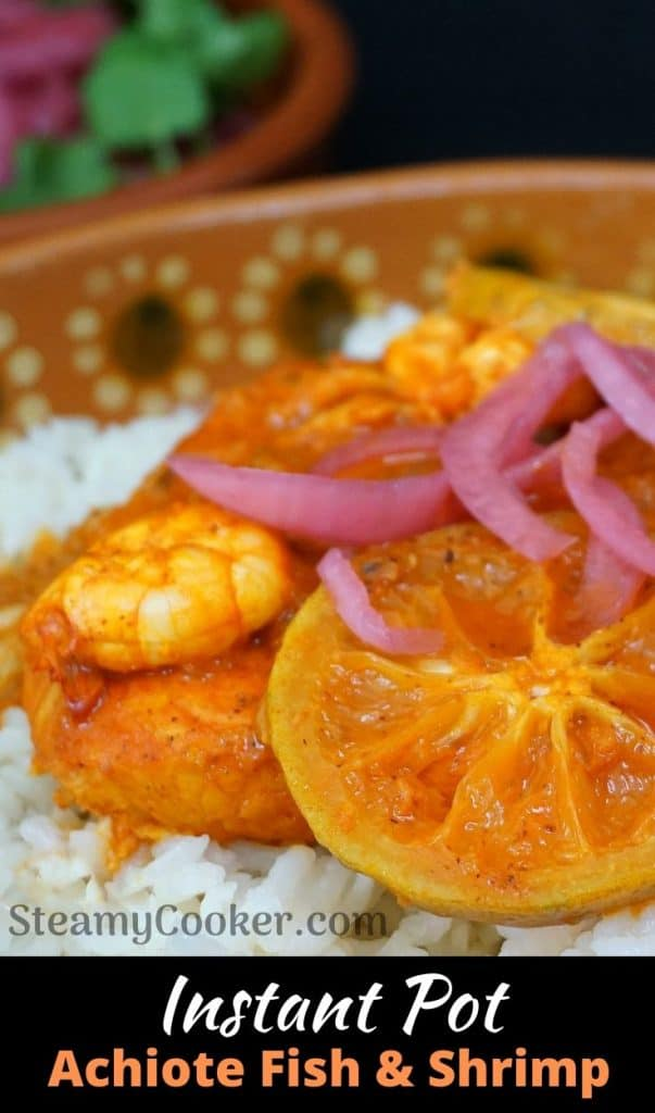 Instant Pot Achiote Fish