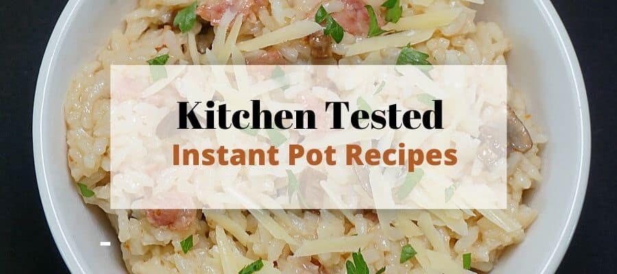 Kitchen Tested Instant Pot Recipes